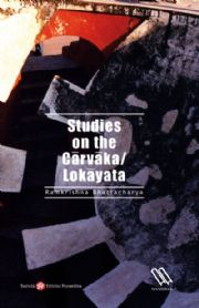 Studies on the Cārvāka/Lokāyata