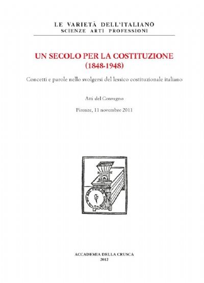 Un secolo per la Costituzione (1848-1948)