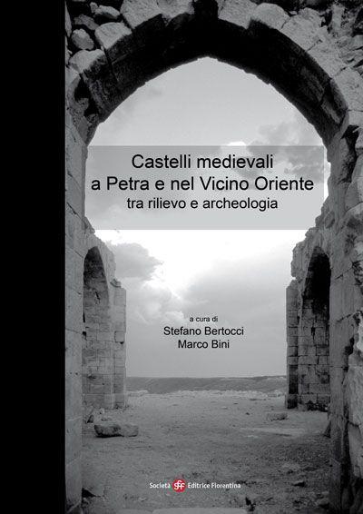 Castelli medievali a Petra e nel Vicino Oriente tra rilievo e archeologia