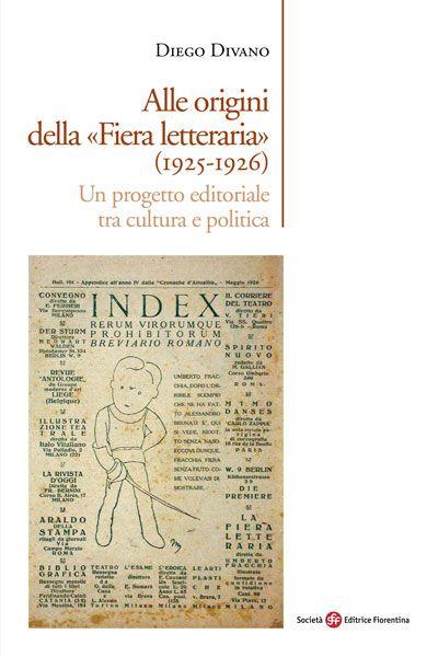 Alle origini della «Fiera letteraria» (1925-1926)
