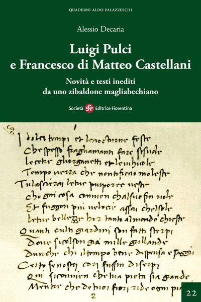 Luigi Pulci e Francesco di Matteo Castellani