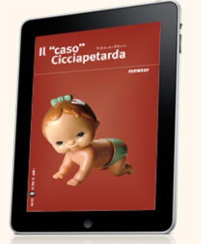 Il 'caso' Cicciapetarda (ebook)