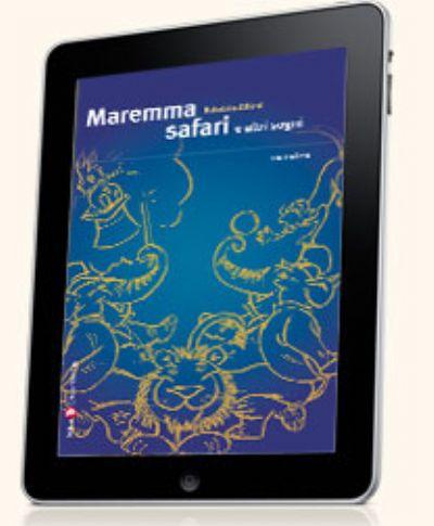Maremma safari e altri sogni (ebook)