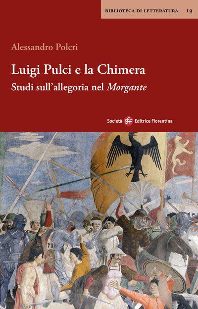 Luigi Pulci e la Chimera