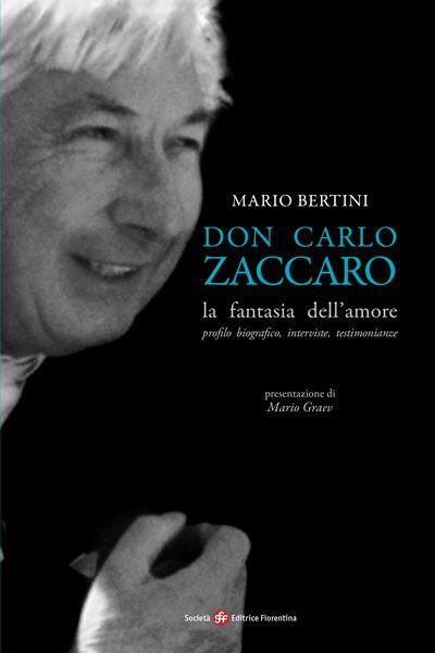 Don Carlo Zaccaro: la fantasia dell'amore