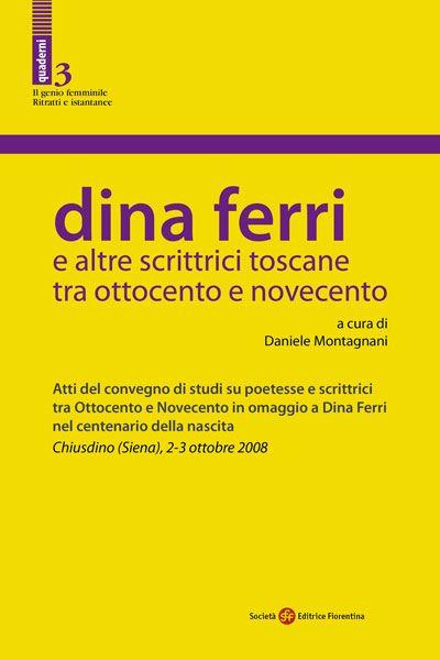 Dina Ferri e altre scrittrici toscane tra Ottocento e Novecento