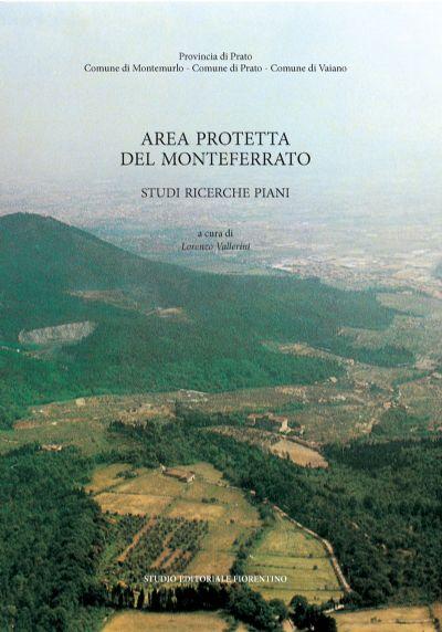 L'area protetta del Monteferrato. Studi ricerche piani