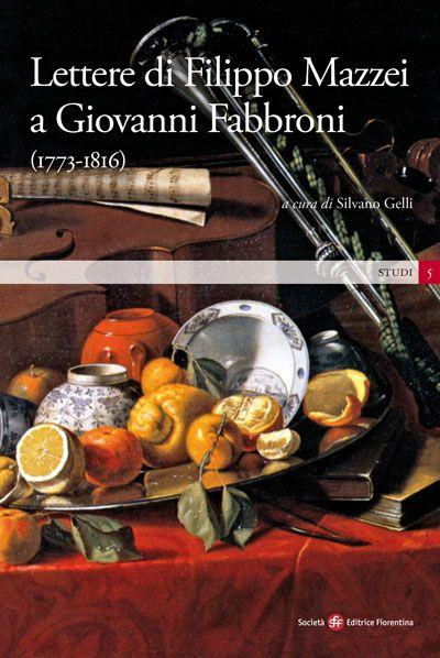 Lettere di Filippo Mazzei a Giovanni Fabbroni