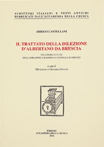 Il trattato della dilezione d'Albertano da Brescia