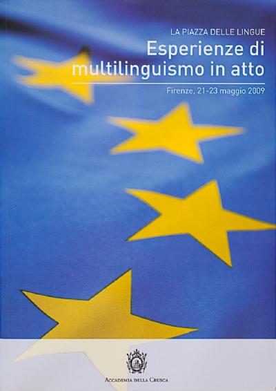 Esperienze di multilinguismo in atto