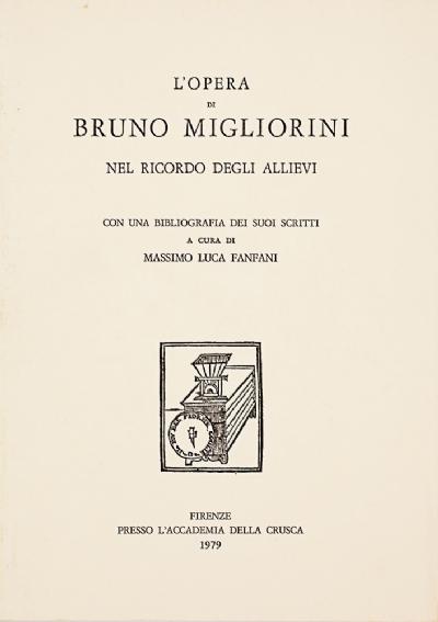 L'opera di Bruno Migliorini nel ricordo degli allievi