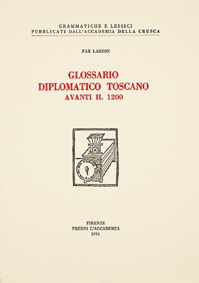 Glossario diplomatico toscano avanti il 1200