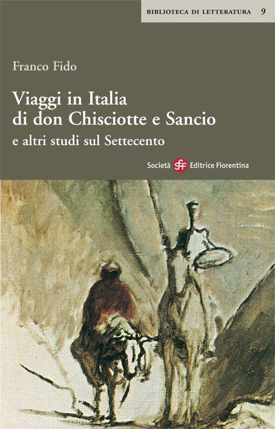 Viaggi in Italia di Don Chisciotte e Sancio e altri studi sul Settecento
