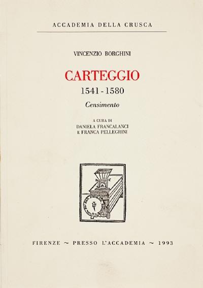 Carteggio 1541-1580 di Vincenzio Borghini