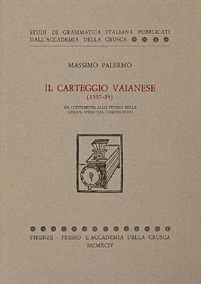 Il Carteggio Vaianese (1537-39)