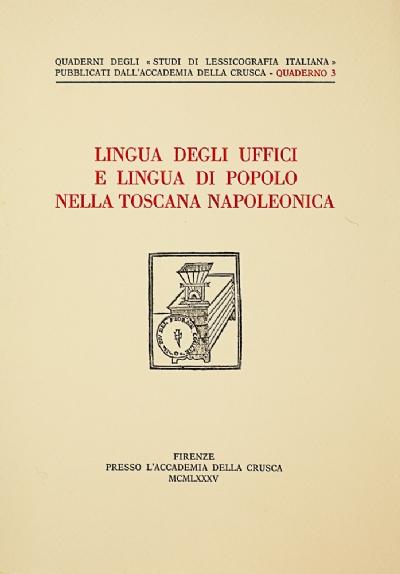 Lingua degli uffici e lingua di popolo nella Toscana napoleonica
