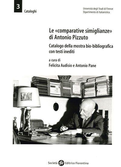 Le «comparative simiglianze» di Antonio Pizzuto
