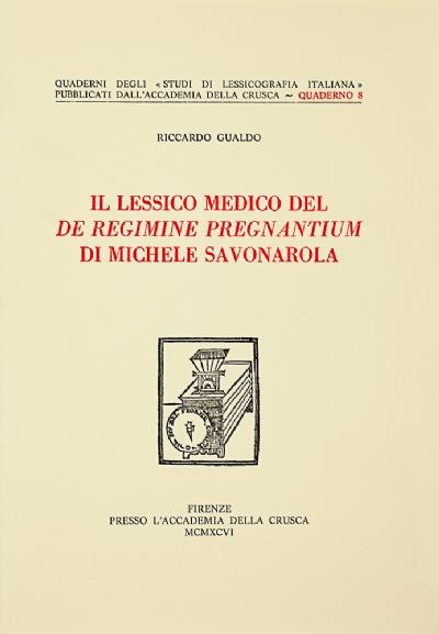 Il lessico medico del <i>De regimine pregnantium</i> di Michele Savonarola