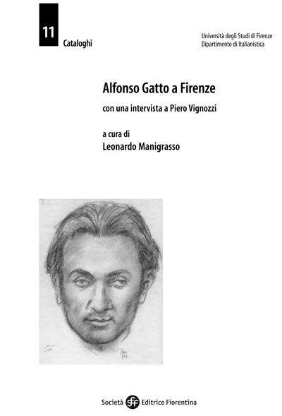 Alfonso Gatto a Firenze