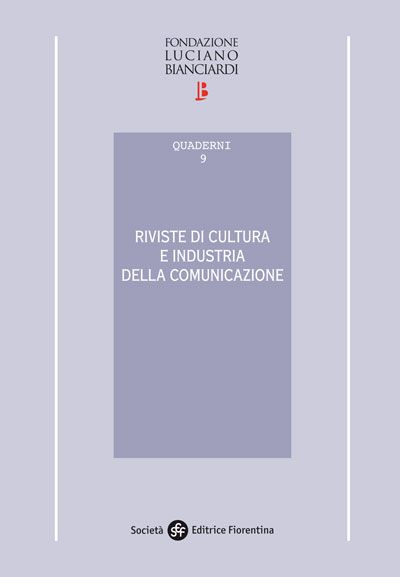 Riviste di cultura e industria della comunicazione