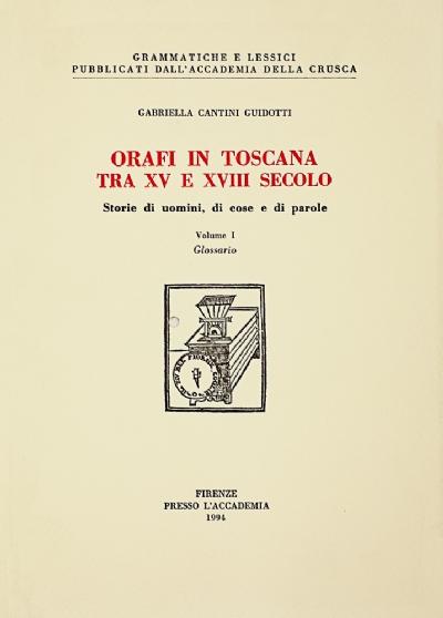 Orafi in toscana tra XV e XVIII secolo