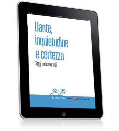 Dante, inquietudine e certezza