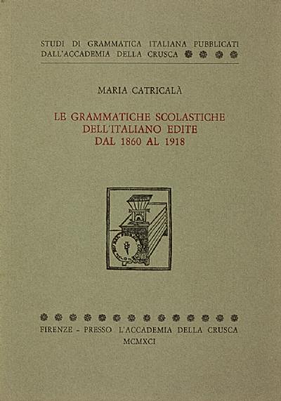Le grammatiche scolastiche dell'italiano edite dal 1860 al 1918