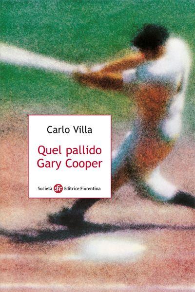 Quel pallido Gary Cooper