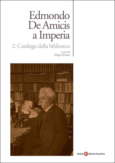 Edmondo De Amicis a Imperia. Catalogo della biblioteca