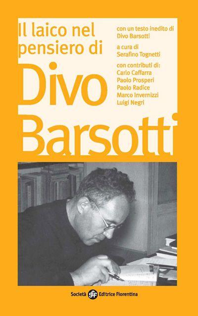 Il laico nel pensiero di Divo Barsotti