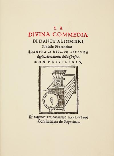La Divina Commedia di Dante Alighieri nobile fiorentino ridotta a miglior lezione dagli Accademici della Crusca