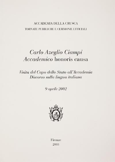Carlo Azeglio Ciampi Accademico «honoris causa»