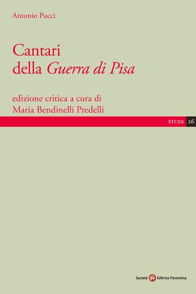 Cantari della <i>Guerra di Pisa</i>