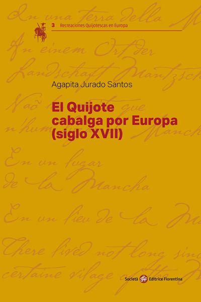 El Quijote cabalga por Europa (siglo XVII)