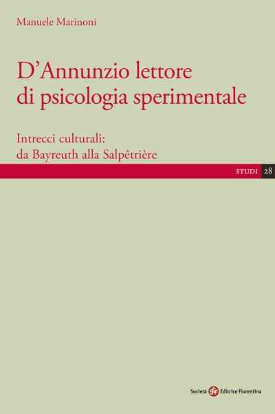 D'Annunzio lettore di psicologia sperimentale