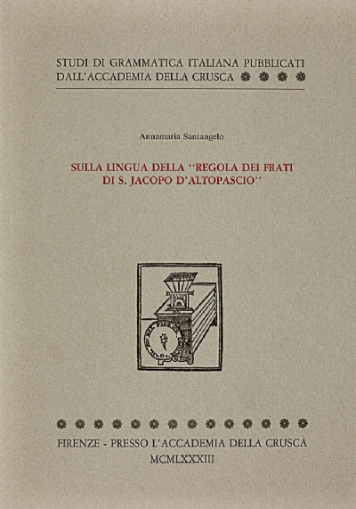 Sulla lingua della «Regola dei frati di S. Jacopo d'Altopascio»
