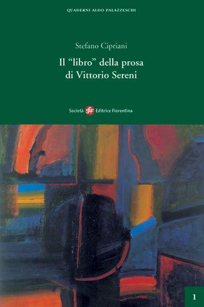"""Il """"libro"""" della prosa di Vittorio Sereni"""