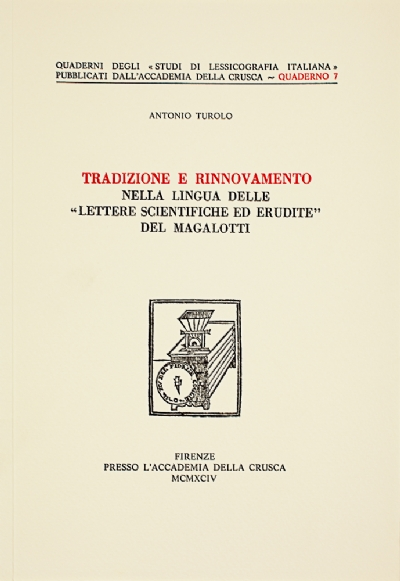 Tradizione e rinnovamento nella lingua delle «Lettere scientifiche ed erudite» del Magalotti
