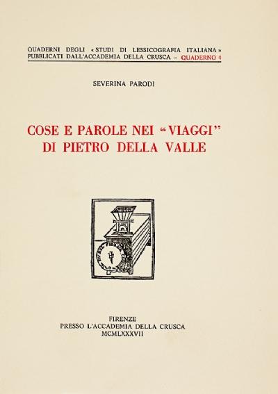 """Cose e parole nei """"viaggi"""" di Pietro Della Valle"""