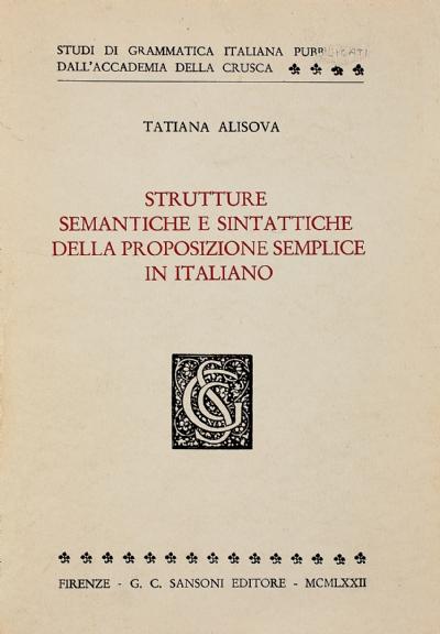 Strutture semantiche e sintattiche della proposizione semplice in italiano