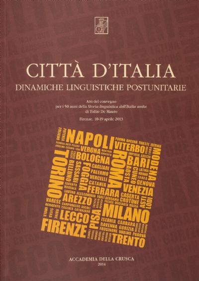 Città d'Italia. Dinamiche linguistiche postunitarie