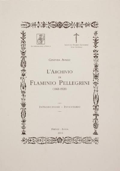 L'archivio di Flaminio Pellegrini (1868-1928)
