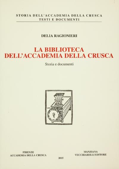 La Biblioteca dell'Accademia della Crusca