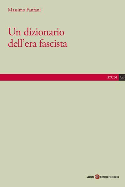 Un dizionario dell'era fascista