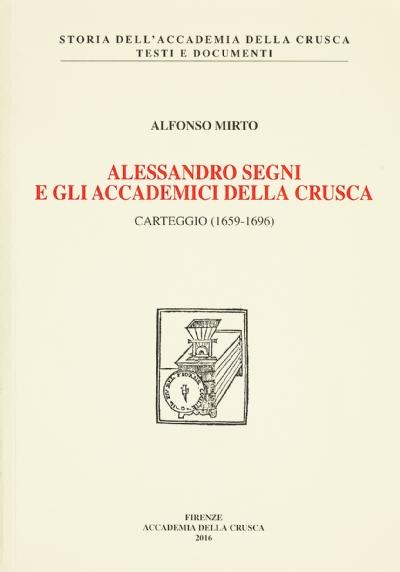 Alessandro Segni e gli Accademici della Crusca