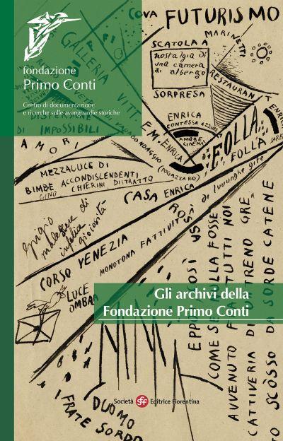 Gli archivi della Fondazione Primo Conti