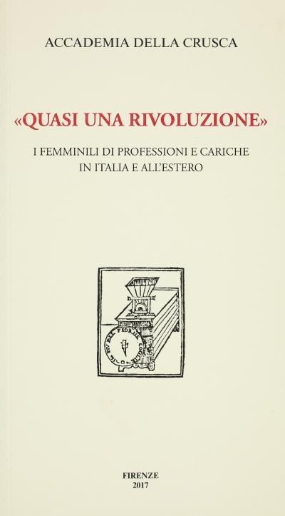 «Quasi una rivoluzione». I femminili di professioni e cariche in Italia e all'estero