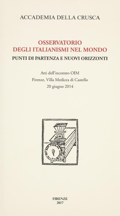 Osservatorio degli italianismi nel mondo. Punti di partenza e nuovi orizzonti