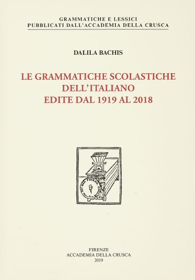 Le grammatiche scolastiche dell'italiano edite dal 1919 al 2018