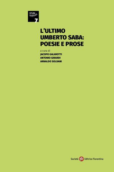 L'ultimo Umberto Saba: poesie e prose